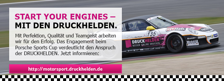 Start your engines - mit den DRUCKHELDEN